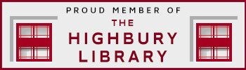 Proud Member Of The Highbury Library
